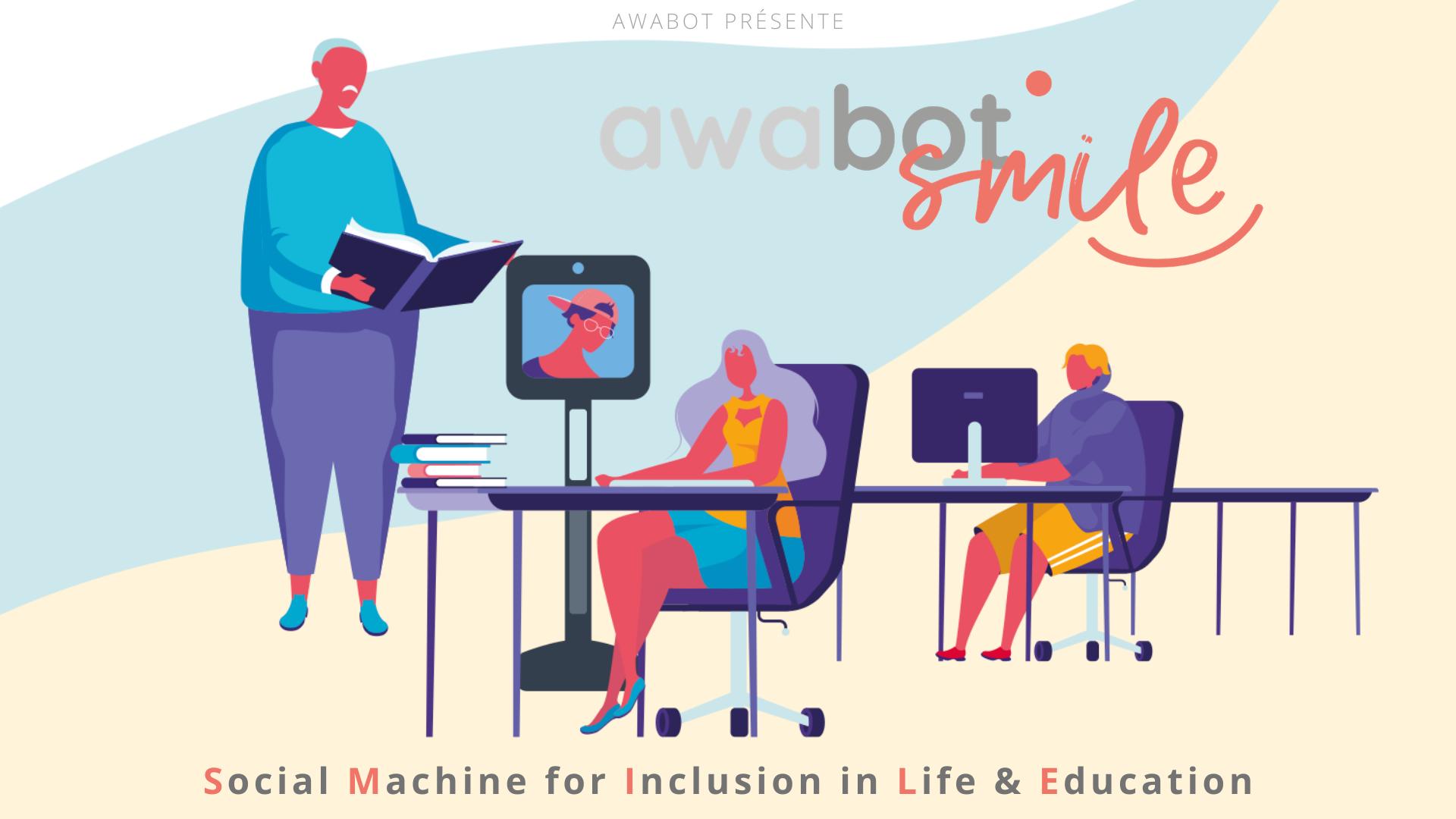 Awabot Smile, le dispositif de téléprésence pour l'inclusion scolaire